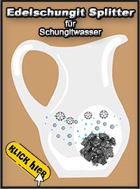 schungit splitter - schungitwasser